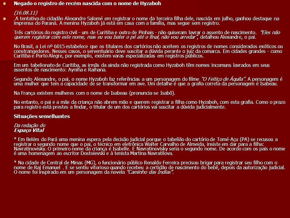 Negado o registro de recém nascida com o nome de Hyzaboh (16.08.11)