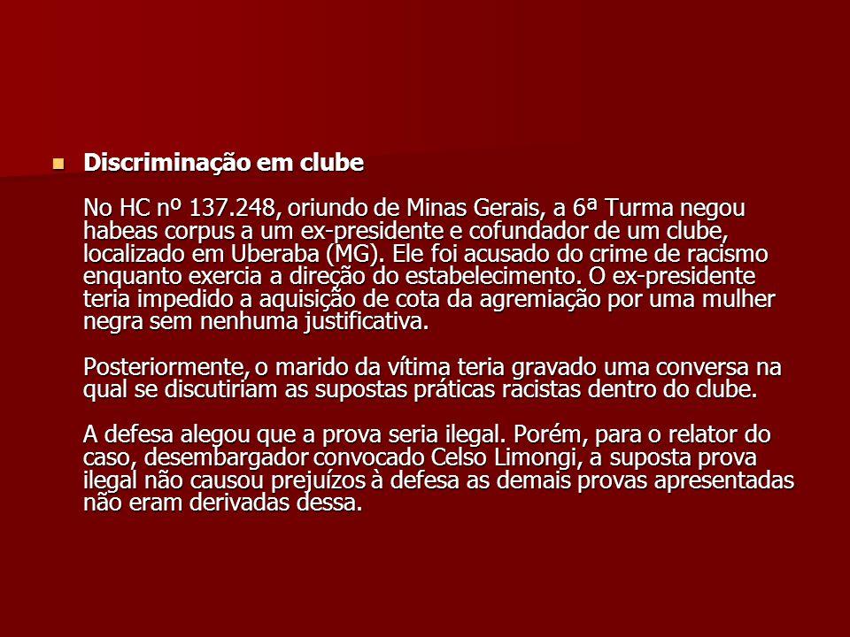 Discriminação em clube No HC nº 137
