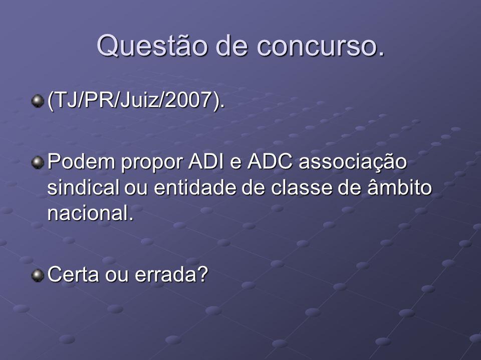 Questão de concurso. (TJ/PR/Juiz/2007).
