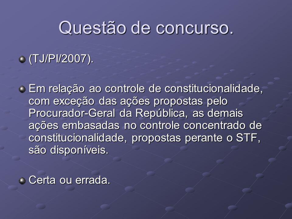 Questão de concurso. (TJ/PI/2007).