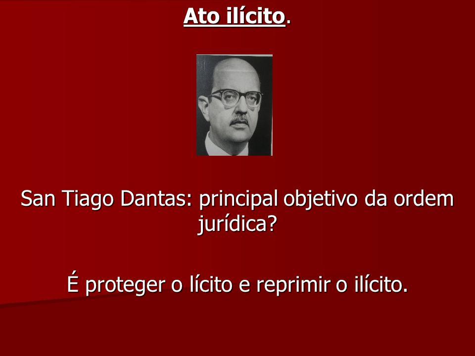 San Tiago Dantas: principal objetivo da ordem jurídica