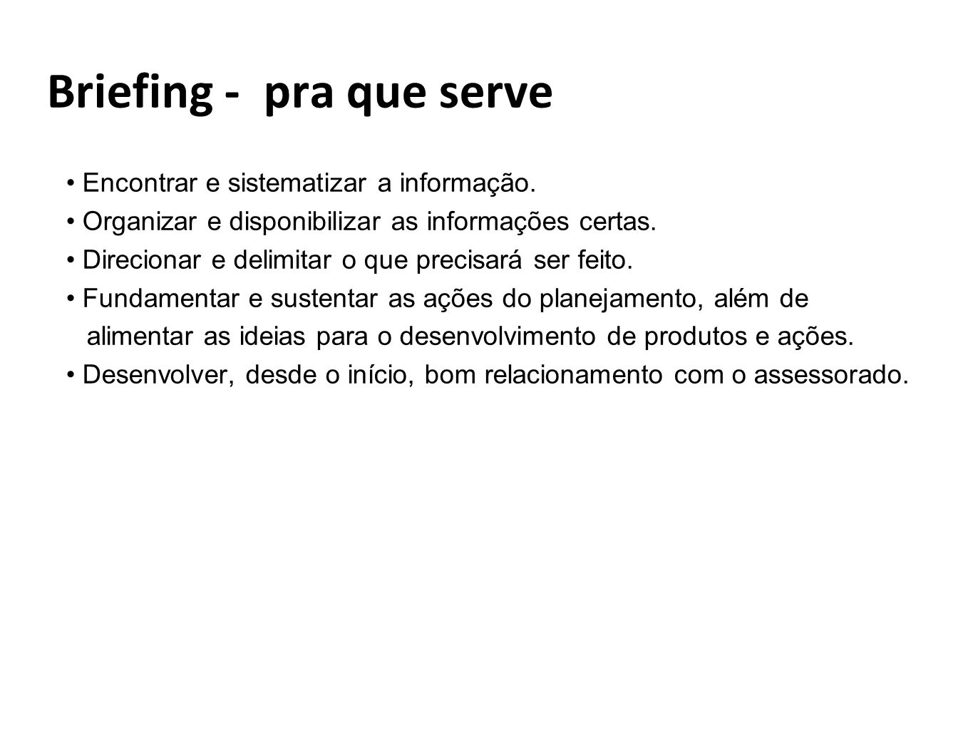 Briefing - pra que serve