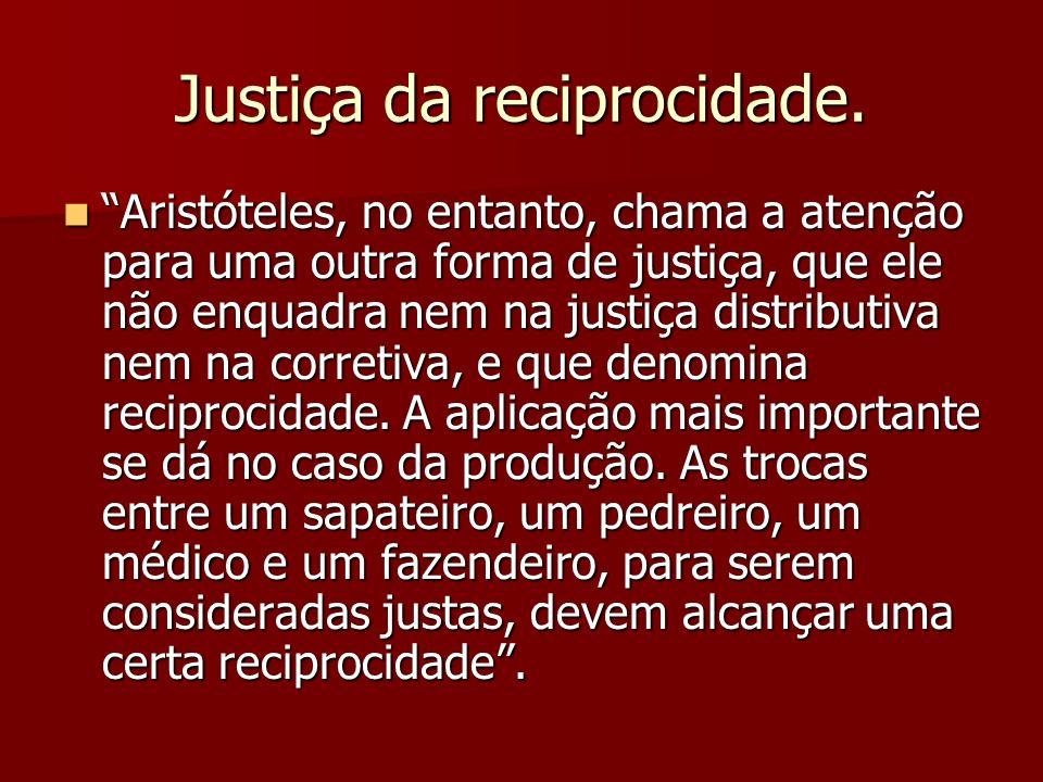 Justiça da reciprocidade.