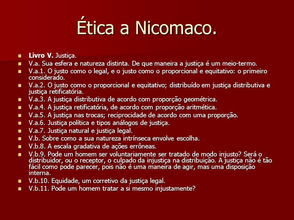 Ética a Nicomaco. Livro V. Justiça.
