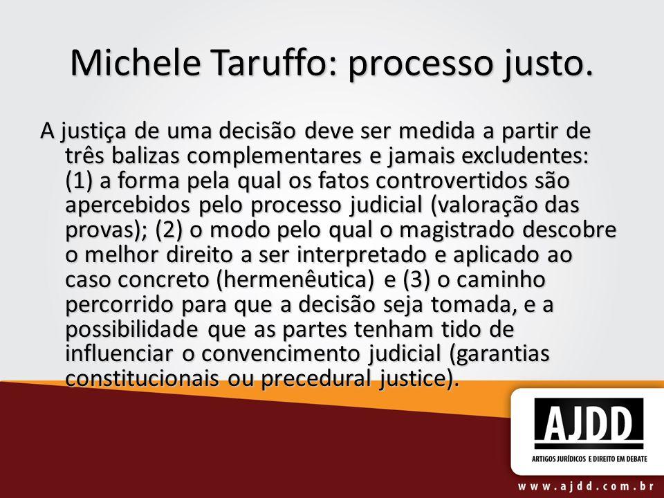 Michele Taruffo: processo justo.