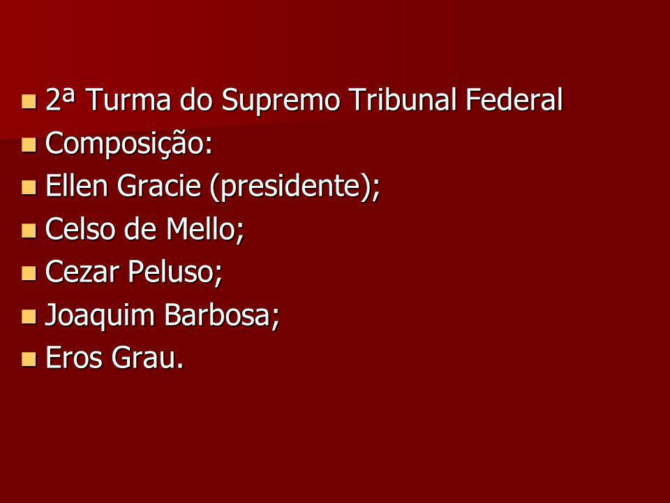 2ª Turma do Supremo Tribunal Federal