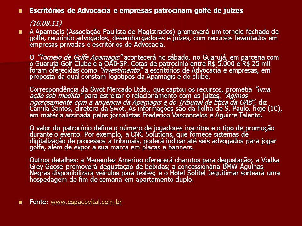 Escritórios de Advocacia e empresas patrocinam golfe de juízes (10. 08