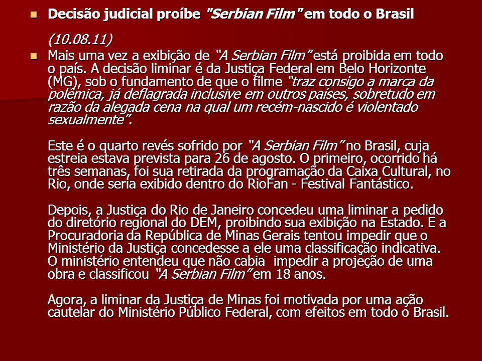 Decisão judicial proíbe Serbian Film em todo o Brasil (10.08.11)