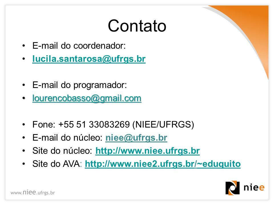Contato E-mail do coordenador: lucila.santarosa@ufrgs.br