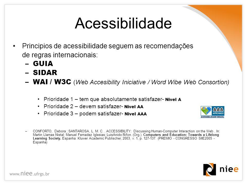 Acessibilidade Principios de acessibilidade seguem as recomendações