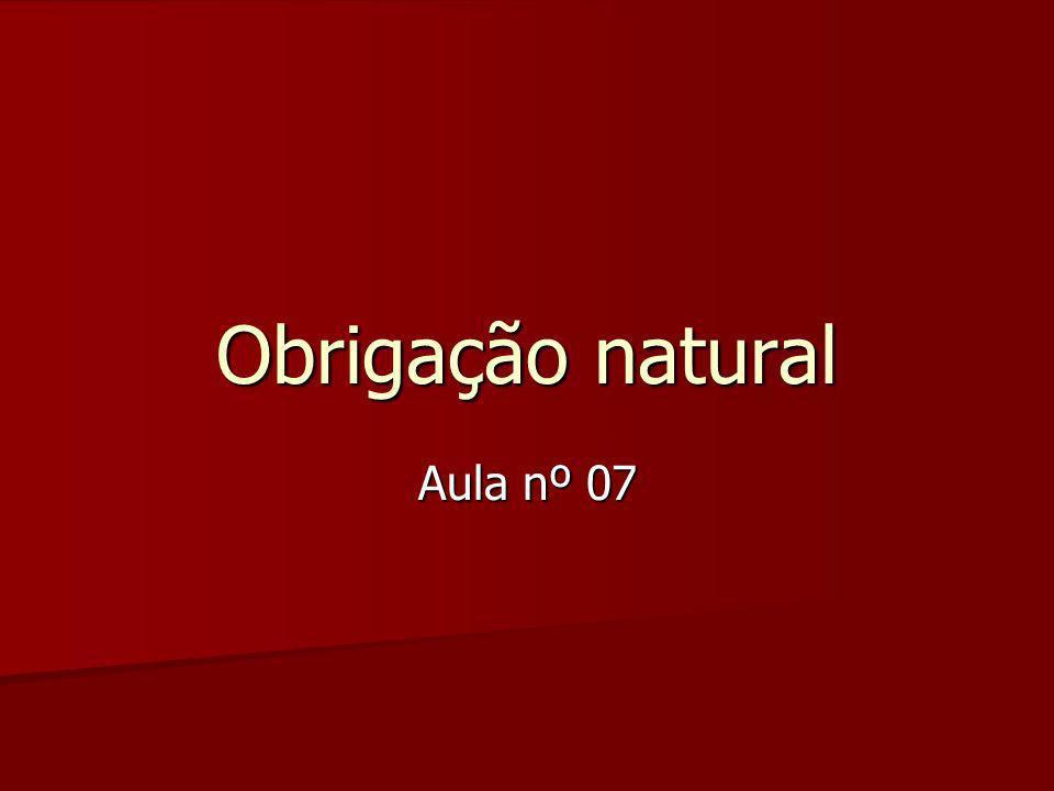 Obrigação natural Aula nº 07