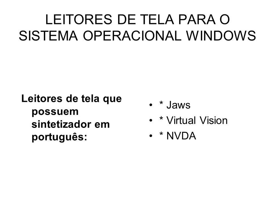 LEITORES DE TELA PARA O SISTEMA OPERACIONAL WINDOWS