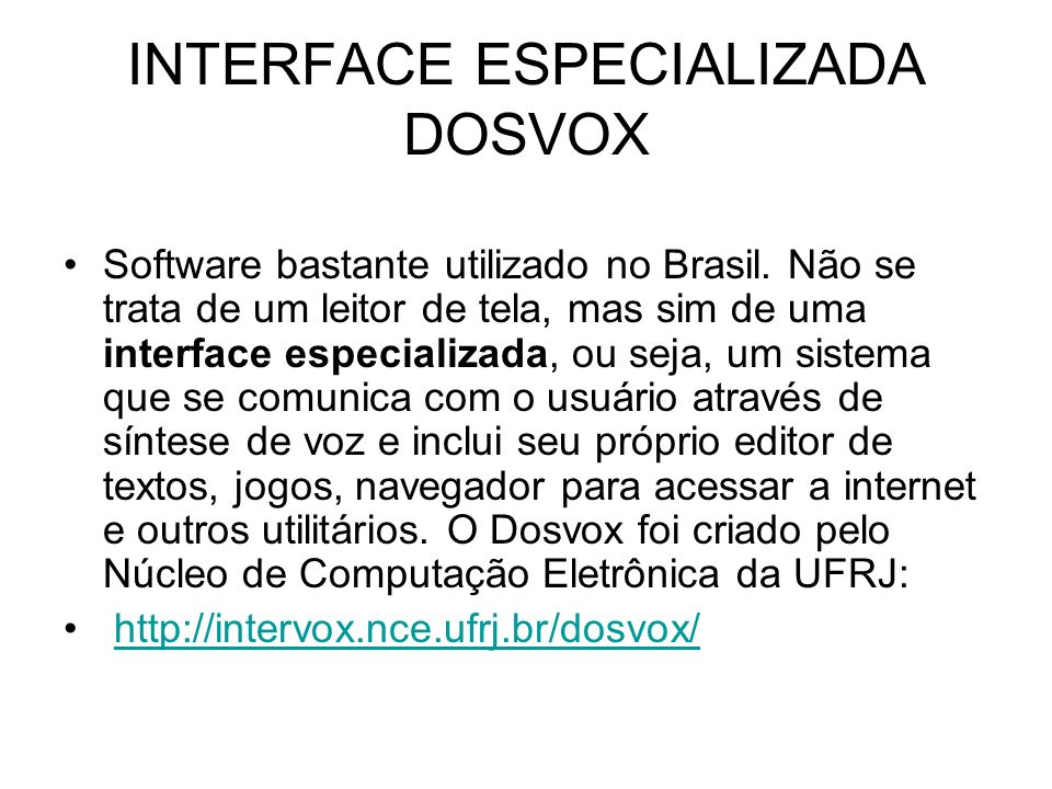 INTERFACE ESPECIALIZADA DOSVOX