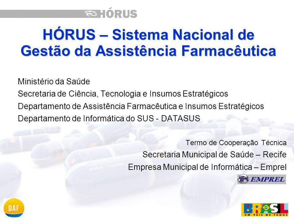 HÓRUS – Sistema Nacional de Gestão da Assistência Farmacêutica