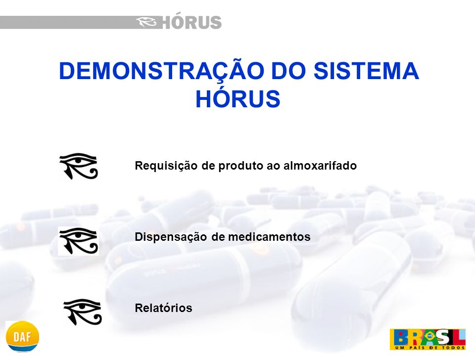 DEMONSTRAÇÃO DO SISTEMA HÓRUS