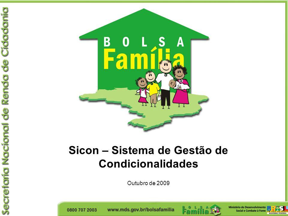 Sicon – Sistema de Gestão de Condicionalidades Outubro de 2009