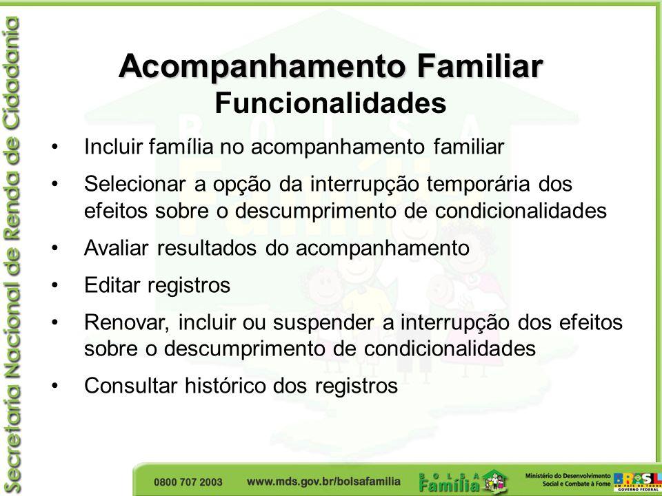 Acompanhamento Familiar Funcionalidades