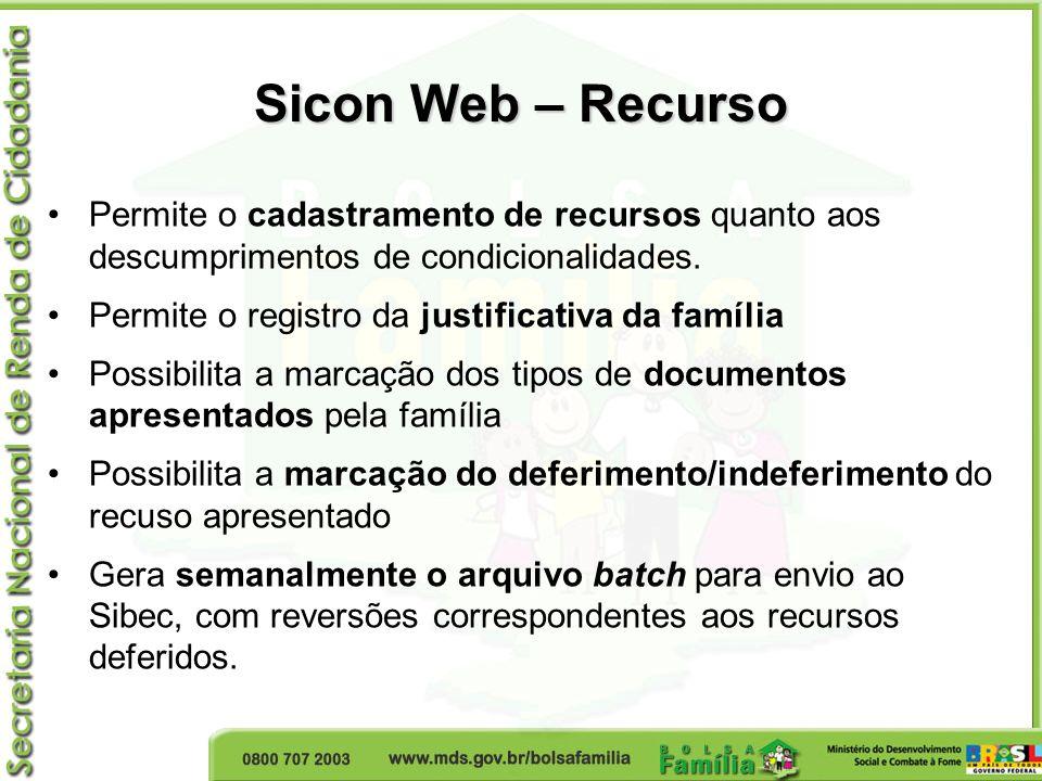 Sicon Web – Recurso Permite o cadastramento de recursos quanto aos descumprimentos de condicionalidades.