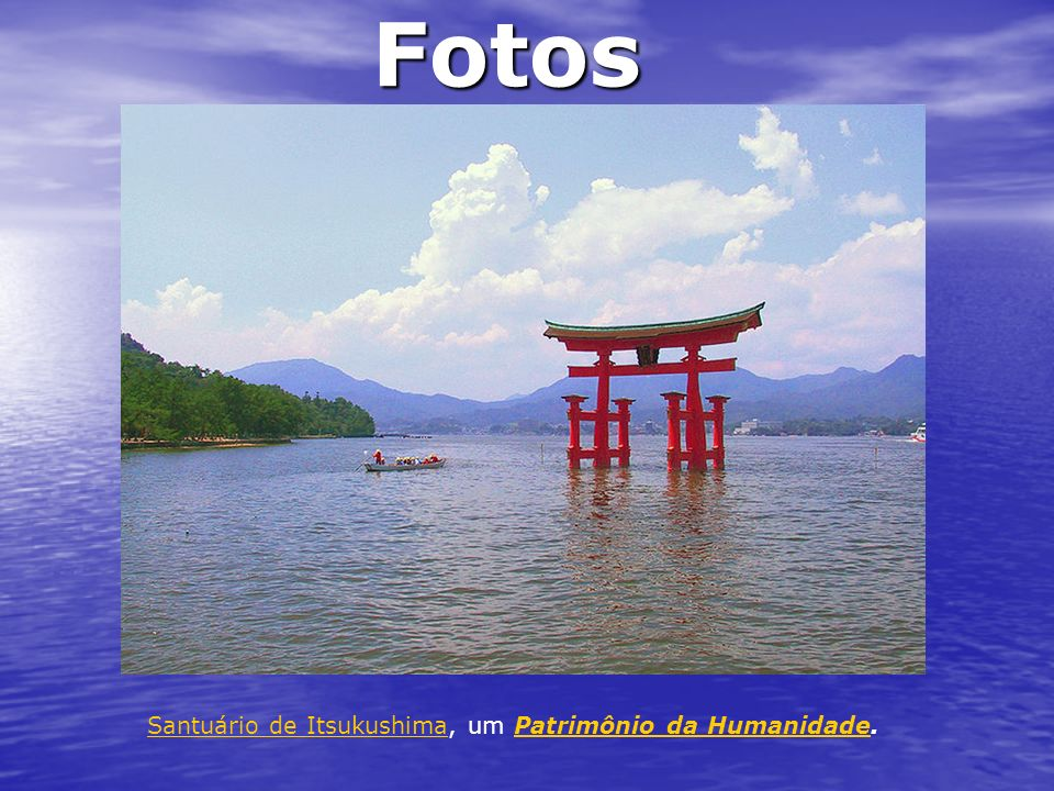 Fotos Santuário de Itsukushima, um Patrimônio da Humanidade.