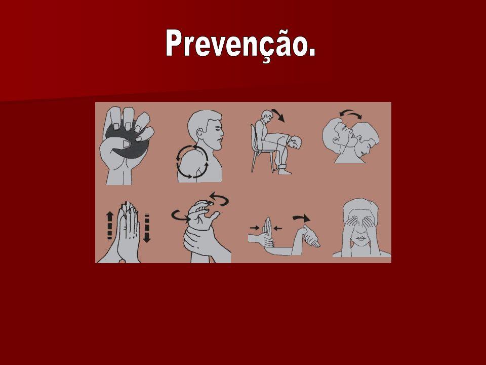 Prevenção.