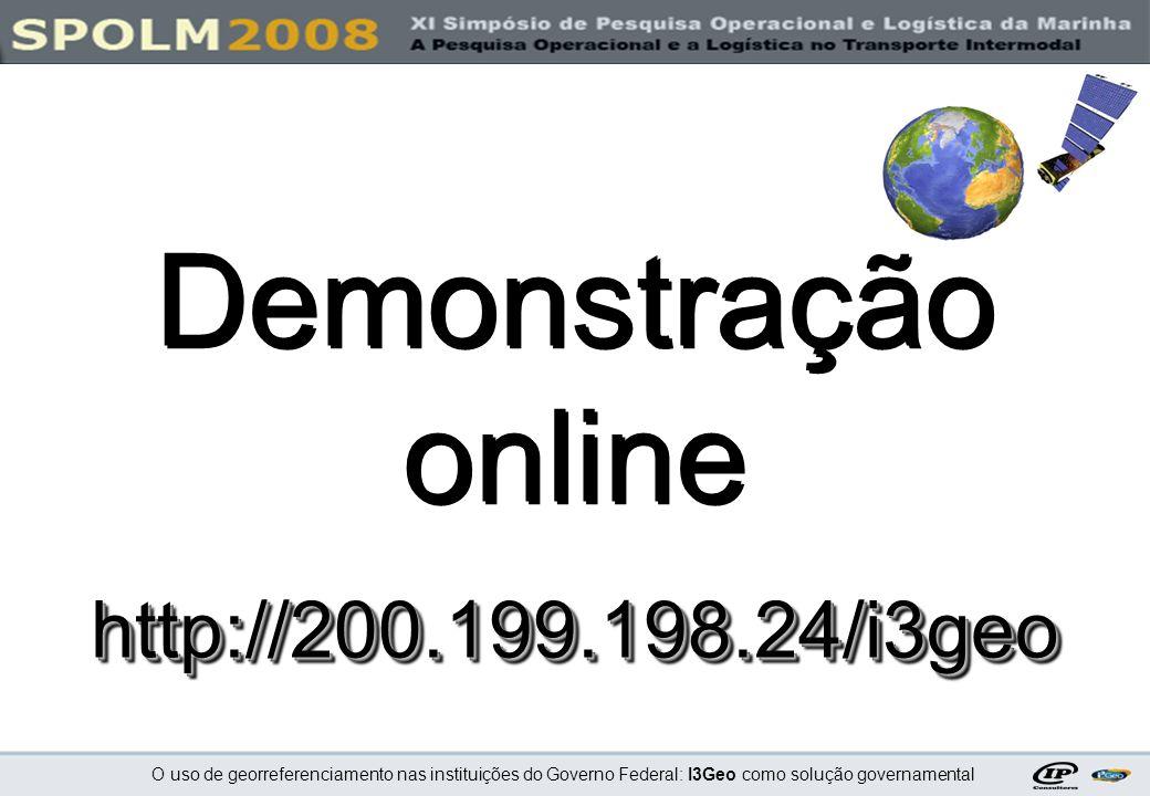 Demonstração online http://200.199.198.24/i3geo