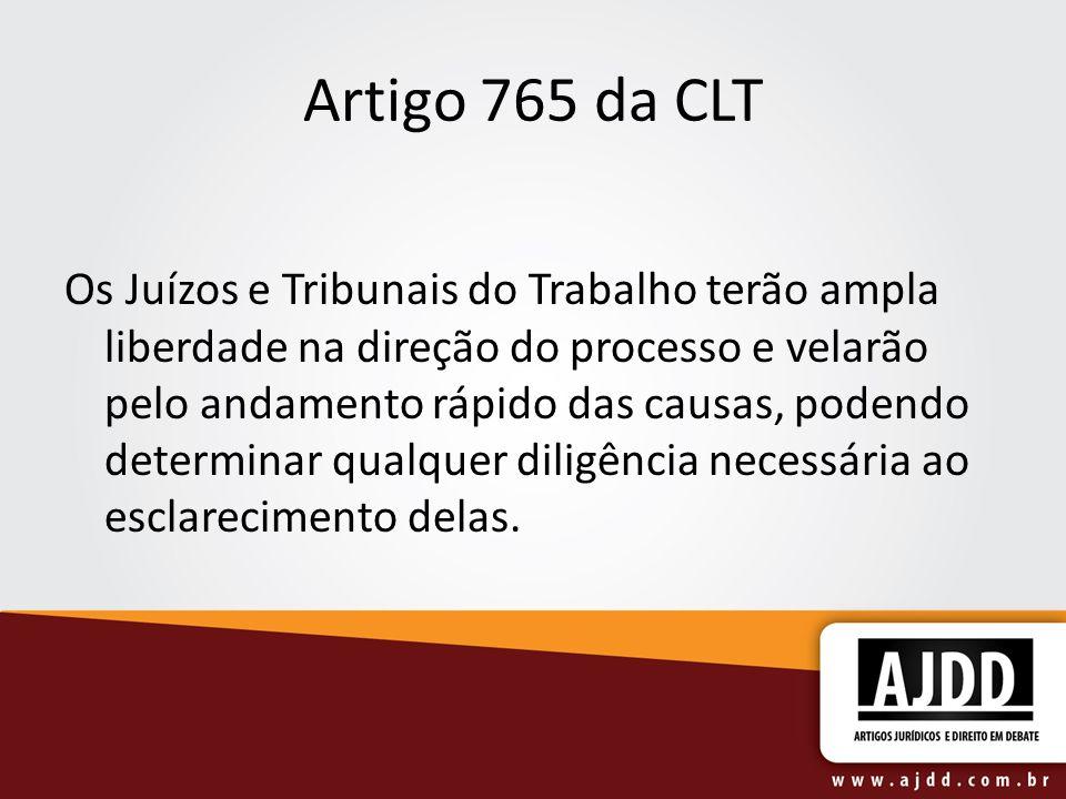 Artigo 765 da CLT