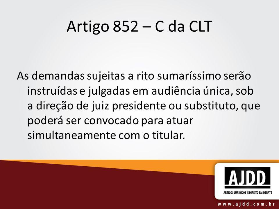 Artigo 852 – C da CLT