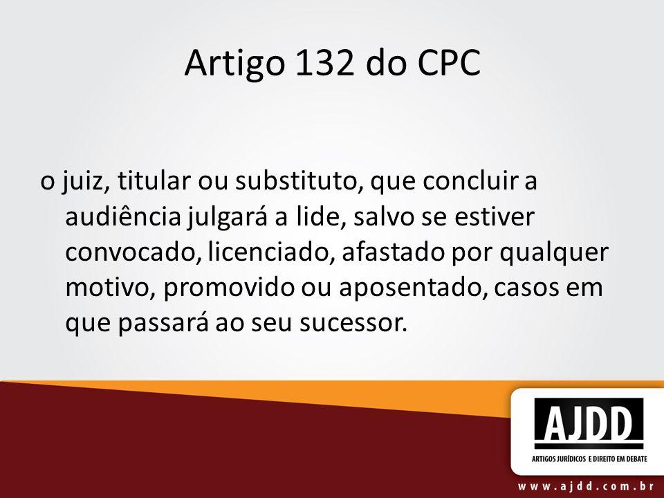 Artigo 132 do CPC
