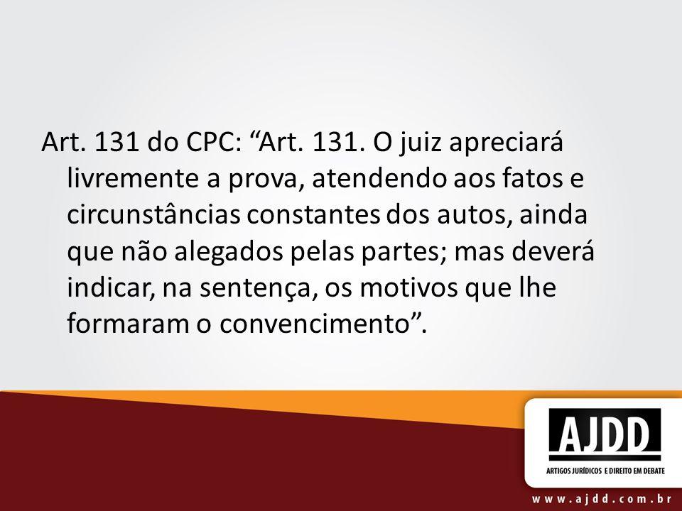 Art.131 do CPC: Art. 131.