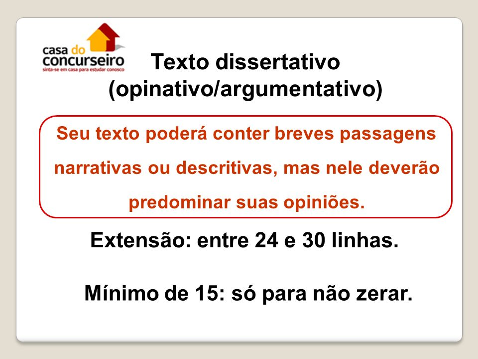 Texto dissertativo (opinativo/argumentativo)