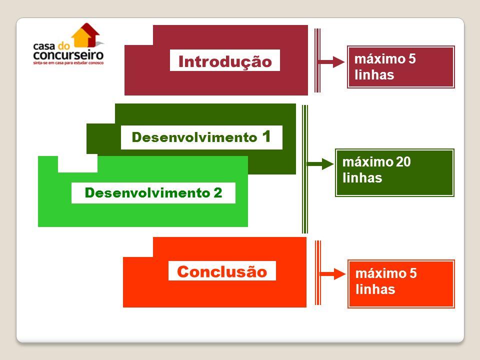 Introdução Conclusão 6 máximo 5 linhas Desenvolvimento 1