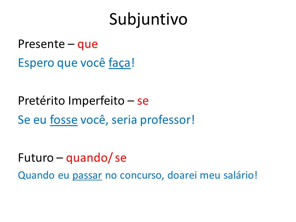 Subjuntivo Presente – que Espero que você faça!