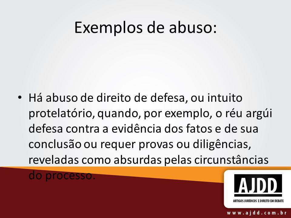 Exemplos de abuso: