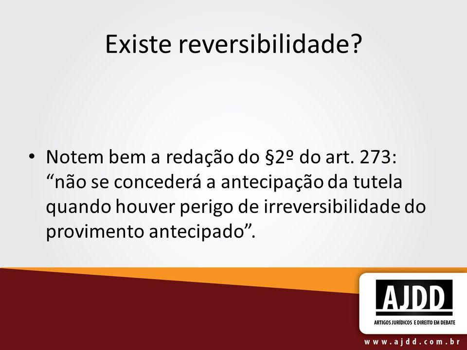 Existe reversibilidade