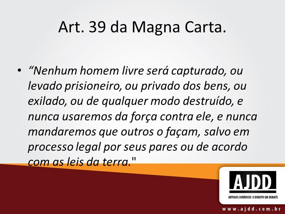 Art. 39 da Magna Carta.