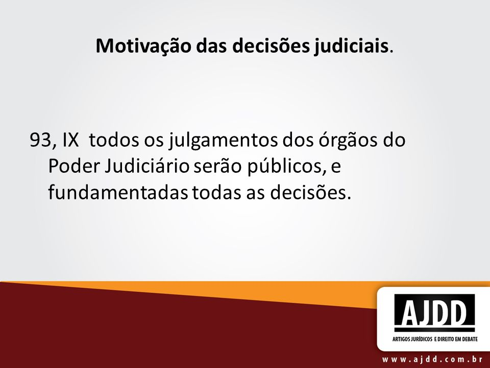 Motivação das decisões judiciais.
