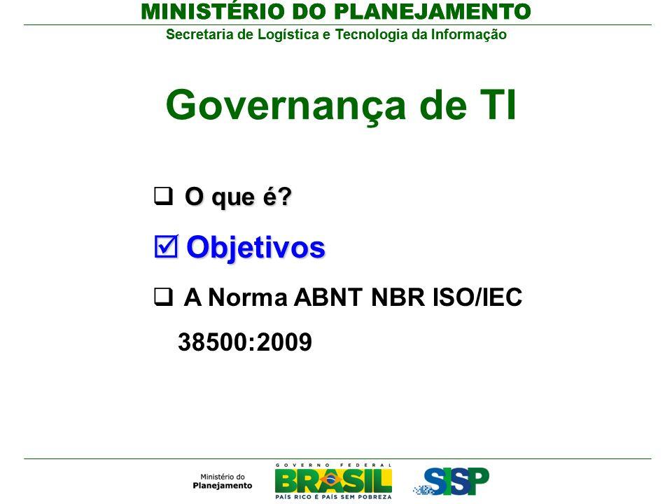Governança de TI Objetivos O que é