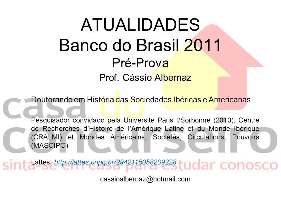 ATUALIDADES Banco do Brasil 2011 Pré-Prova