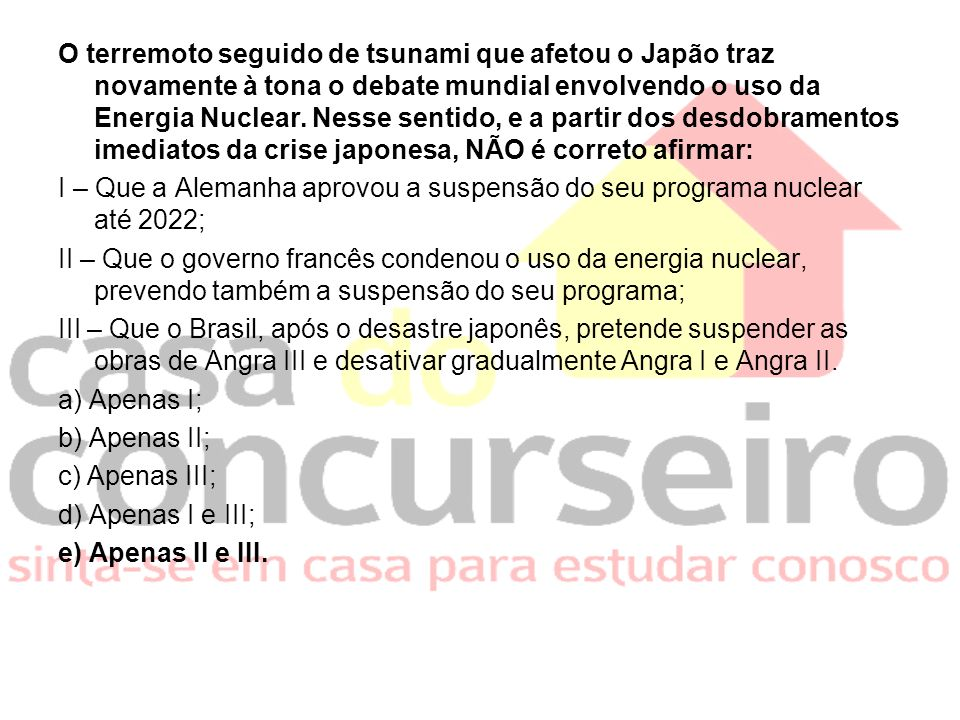 O terremoto seguido de tsunami que afetou o Japão traz novamente à tona o debate mundial envolvendo o uso da Energia Nuclear.