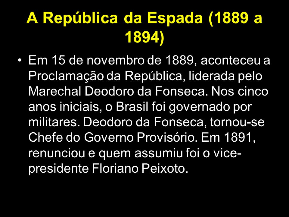 A República da Espada (1889 a 1894)