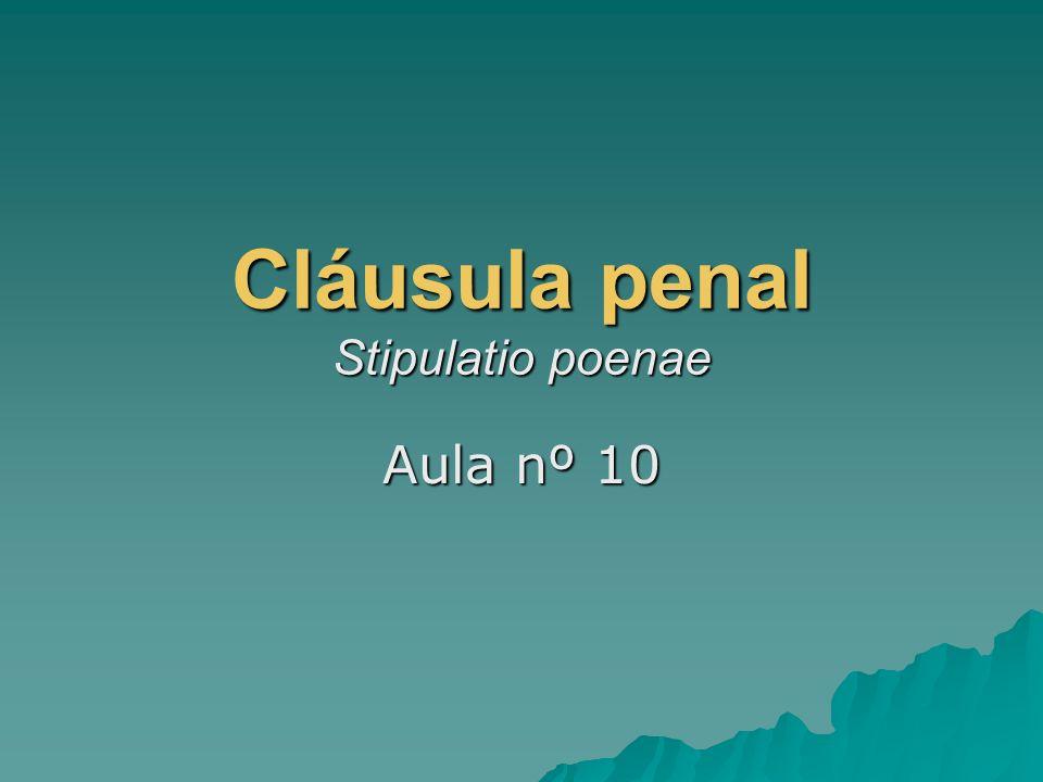 Cláusula penal Stipulatio poenae