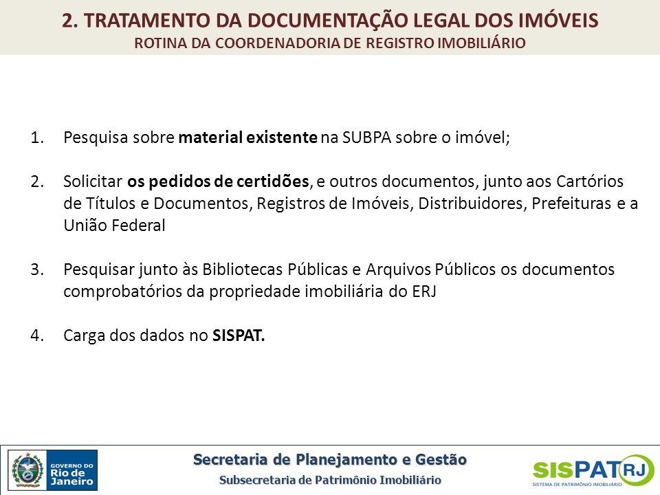 2. TRATAMENTO DA DOCUMENTAÇÃO LEGAL DOS IMÓVEIS