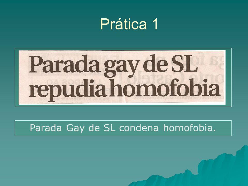 Parada Gay de SL condena homofobia.