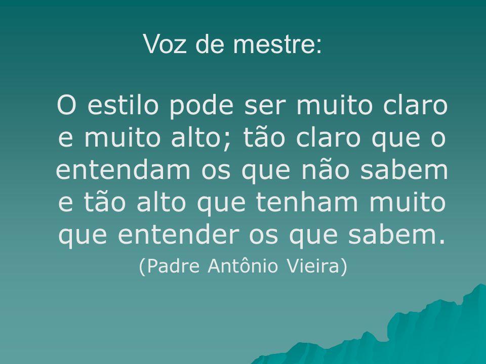 (Padre Antônio Vieira)