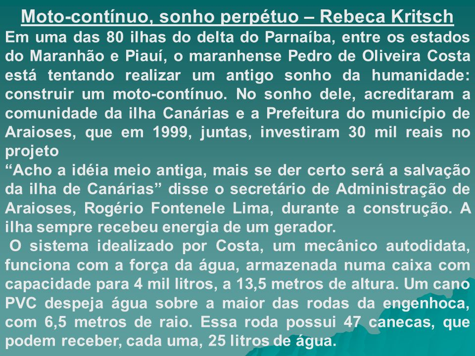 Moto-contínuo, sonho perpétuo – Rebeca Kritsch