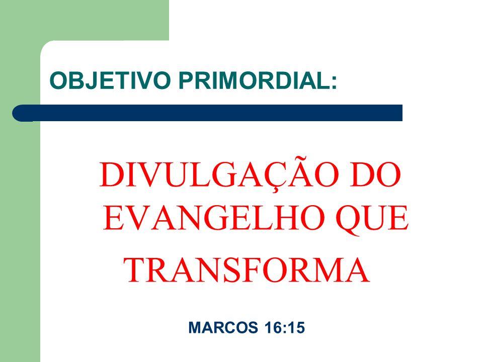 DIVULGAÇÃO DO EVANGELHO QUE