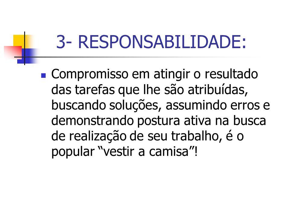 3- RESPONSABILIDADE: