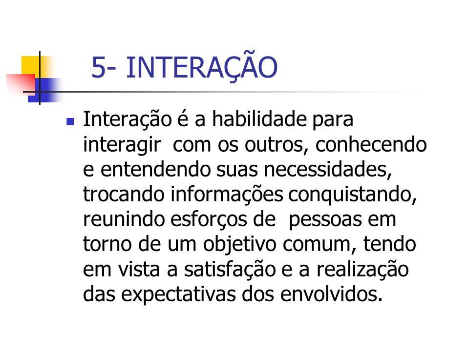 5- INTERAÇÃO