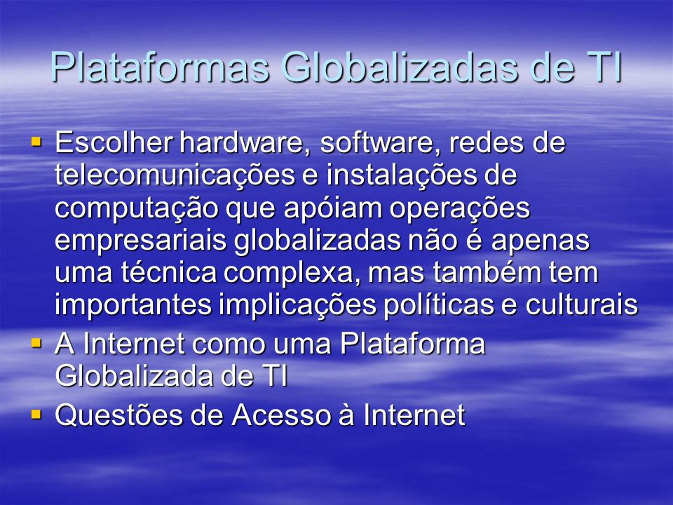 Plataformas Globalizadas de TI