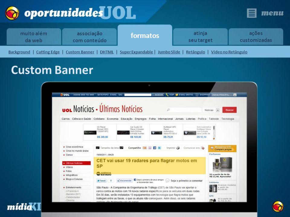 Custom Banner formatos muito além da web associação com conteúdo